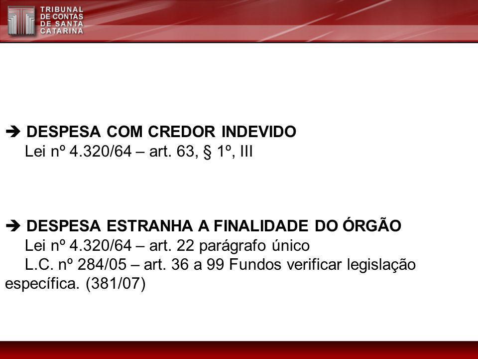  DESPESA COM CREDOR INDEVIDO