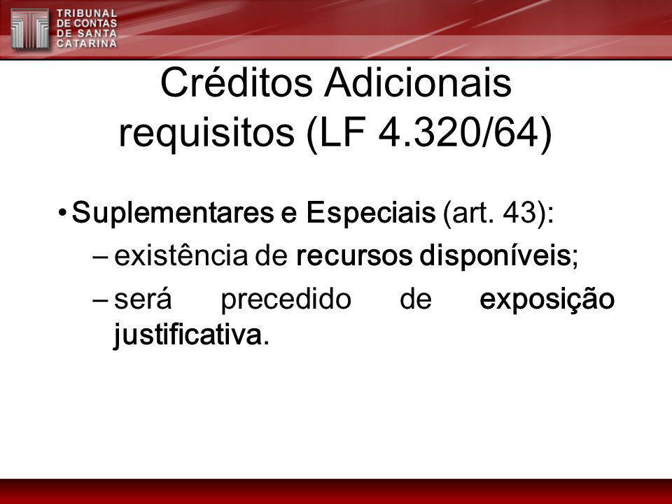 Créditos Adicionais requisitos (LF 4.320/64)