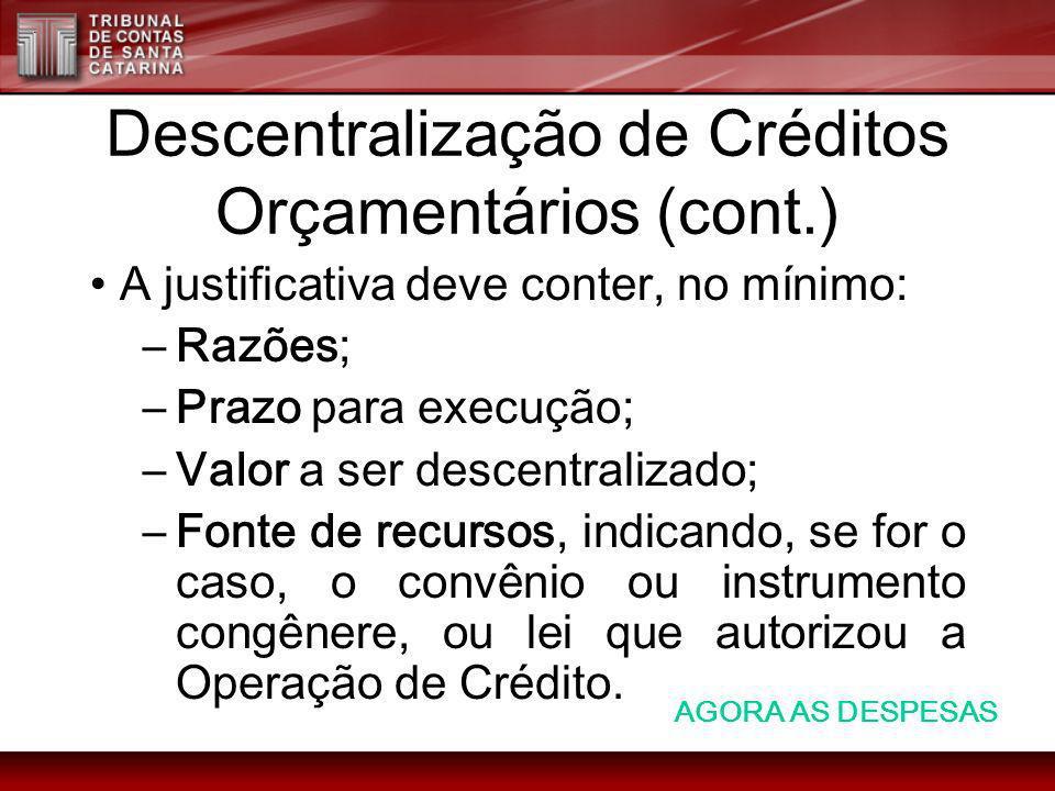 Descentralização de Créditos Orçamentários (cont.)