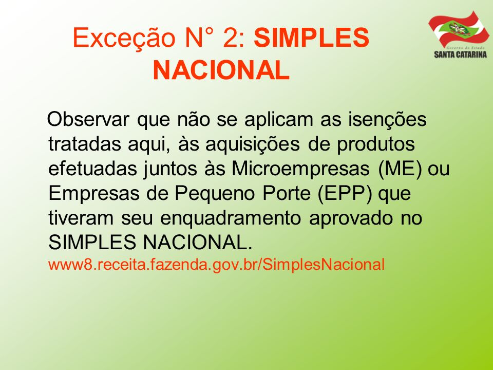 Exceção N° 2: SIMPLES NACIONAL
