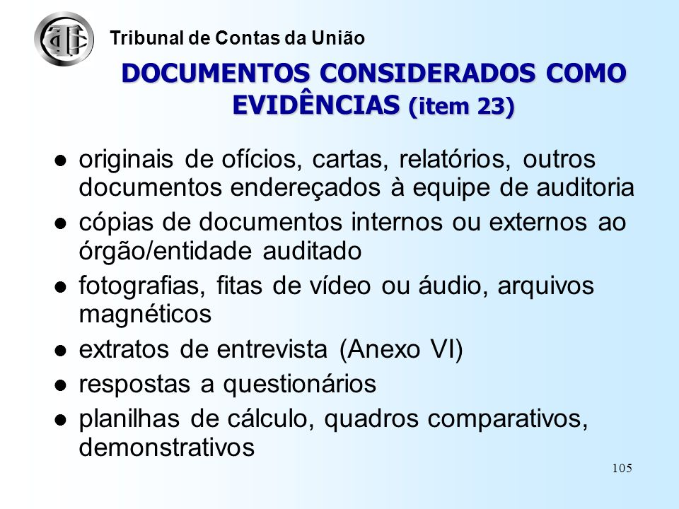 DOCUMENTOS CONSIDERADOS COMO EVIDÊNCIAS (item 23)