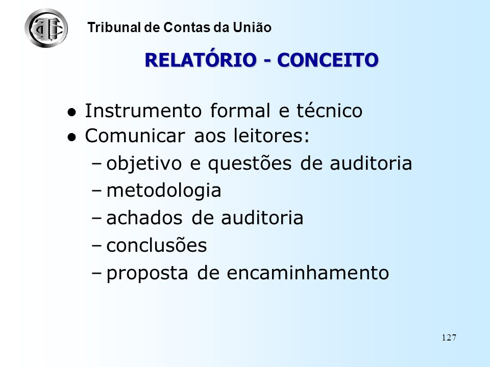 Instrumento formal e técnico Comunicar aos leitores: