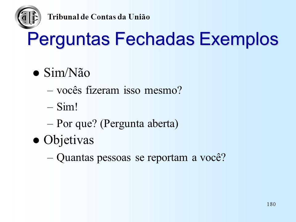 Perguntas Fechadas Exemplos
