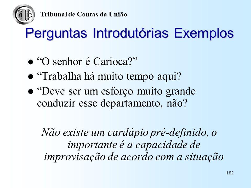 Perguntas Introdutórias Exemplos