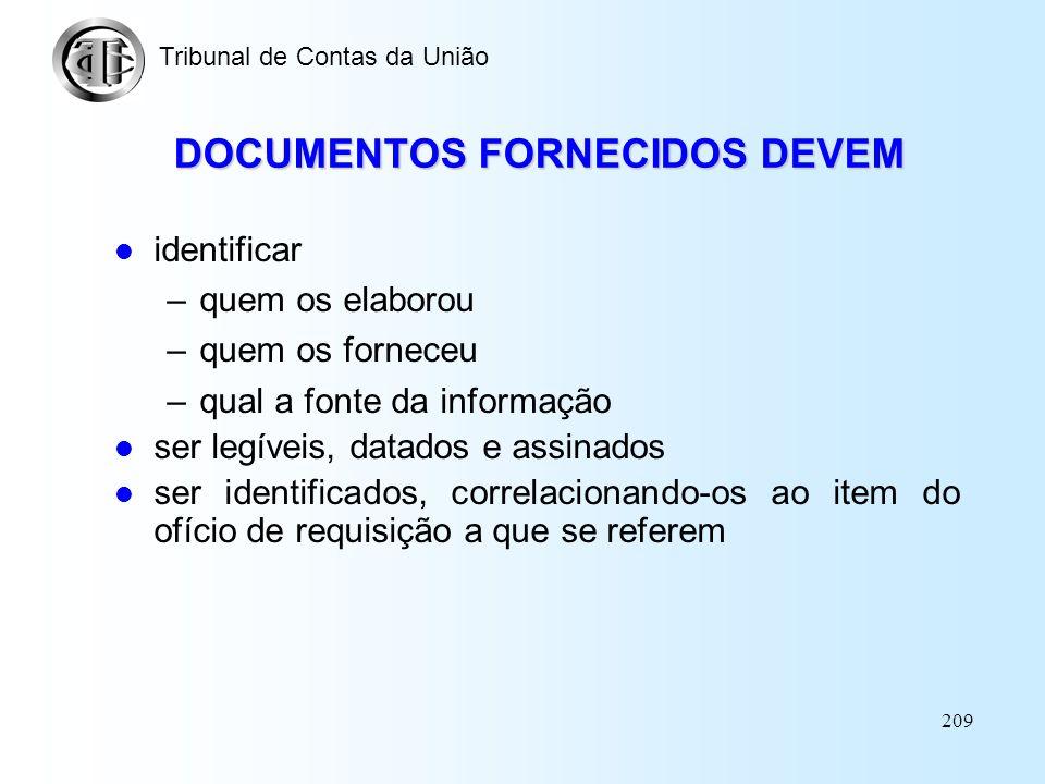 DOCUMENTOS FORNECIDOS DEVEM