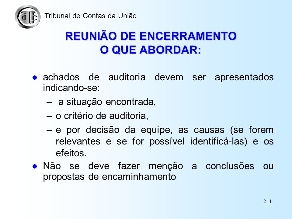REUNIÃO DE ENCERRAMENTO O QUE ABORDAR: