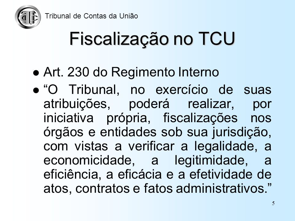 Fiscalização no TCU Art. 230 do Regimento Interno