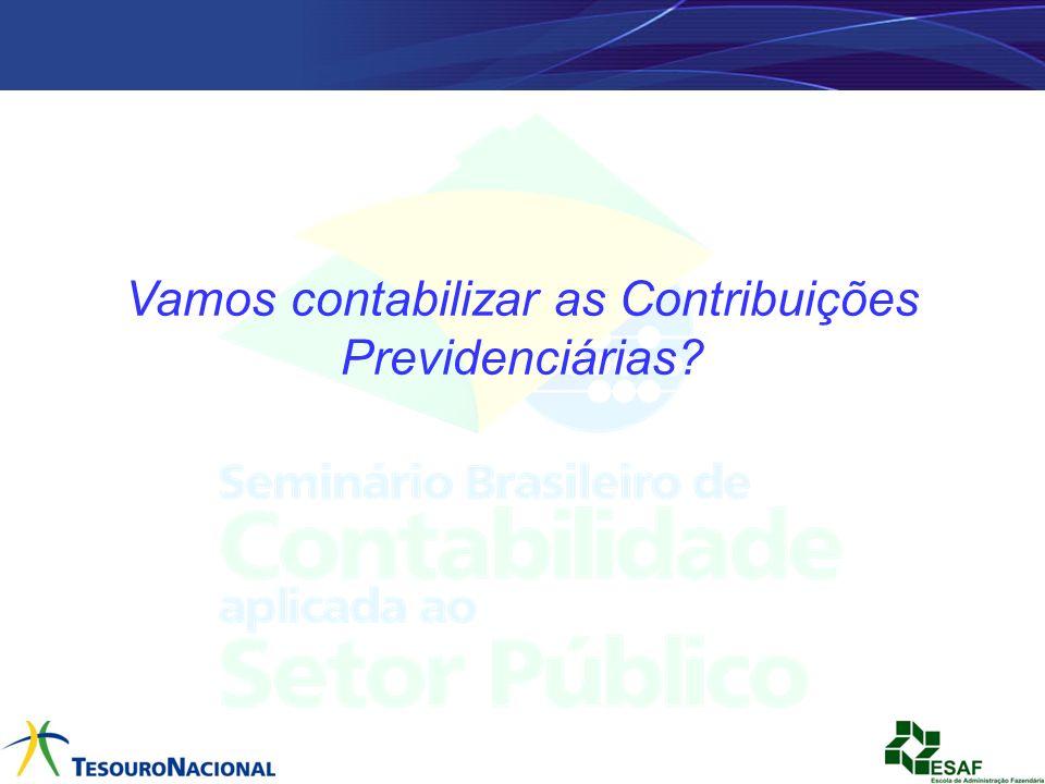 Vamos contabilizar as Contribuições Previdenciárias