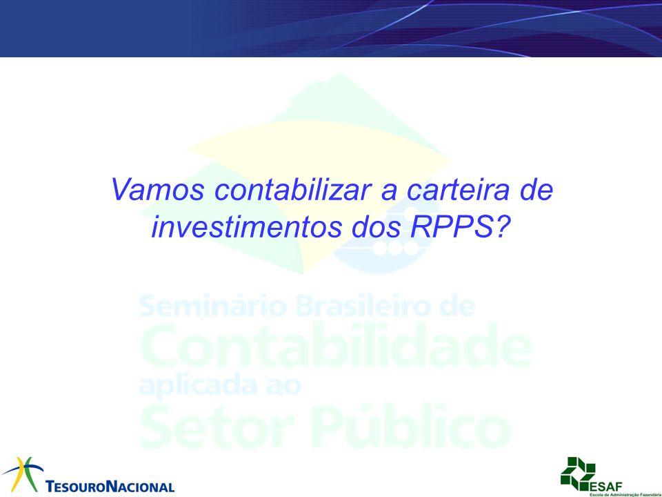 Vamos contabilizar a carteira de investimentos dos RPPS