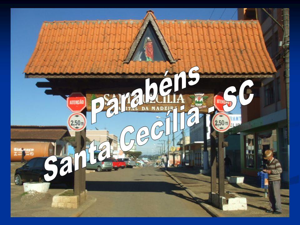 Parabéns Santa Cecília - SC