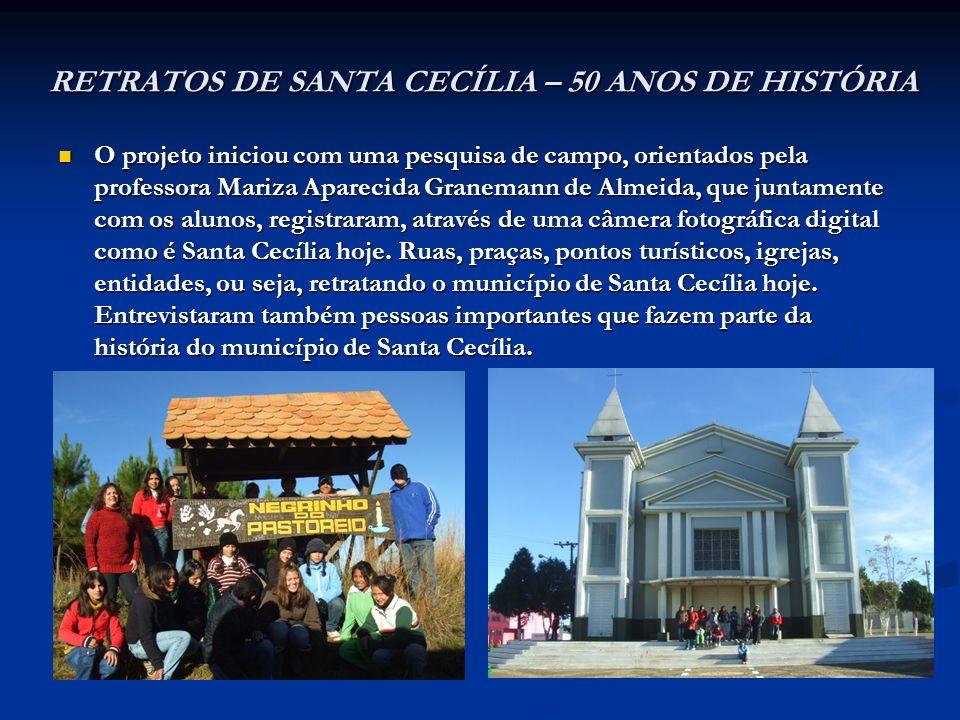 RETRATOS DE SANTA CECÍLIA – 50 ANOS DE HISTÓRIA