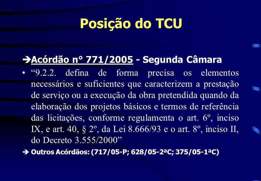 Posição do TCU Acórdão n° 771/2005 - Segunda Câmara