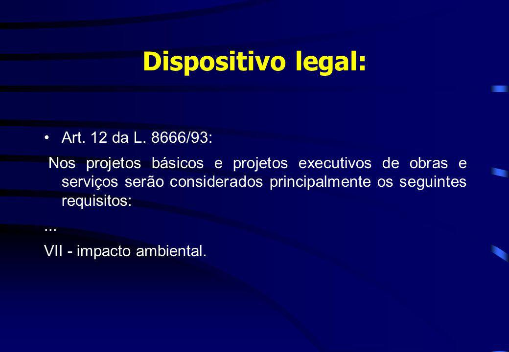 Dispositivo legal: Art. 12 da L. 8666/93: