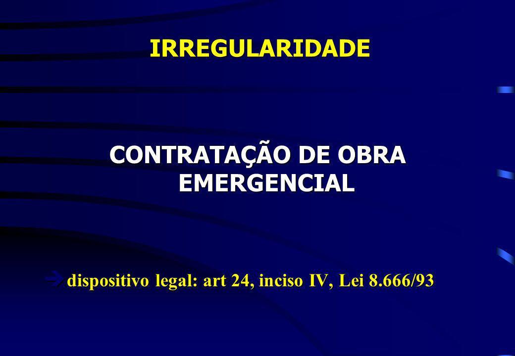 CONTRATAÇÃO DE OBRA EMERGENCIAL
