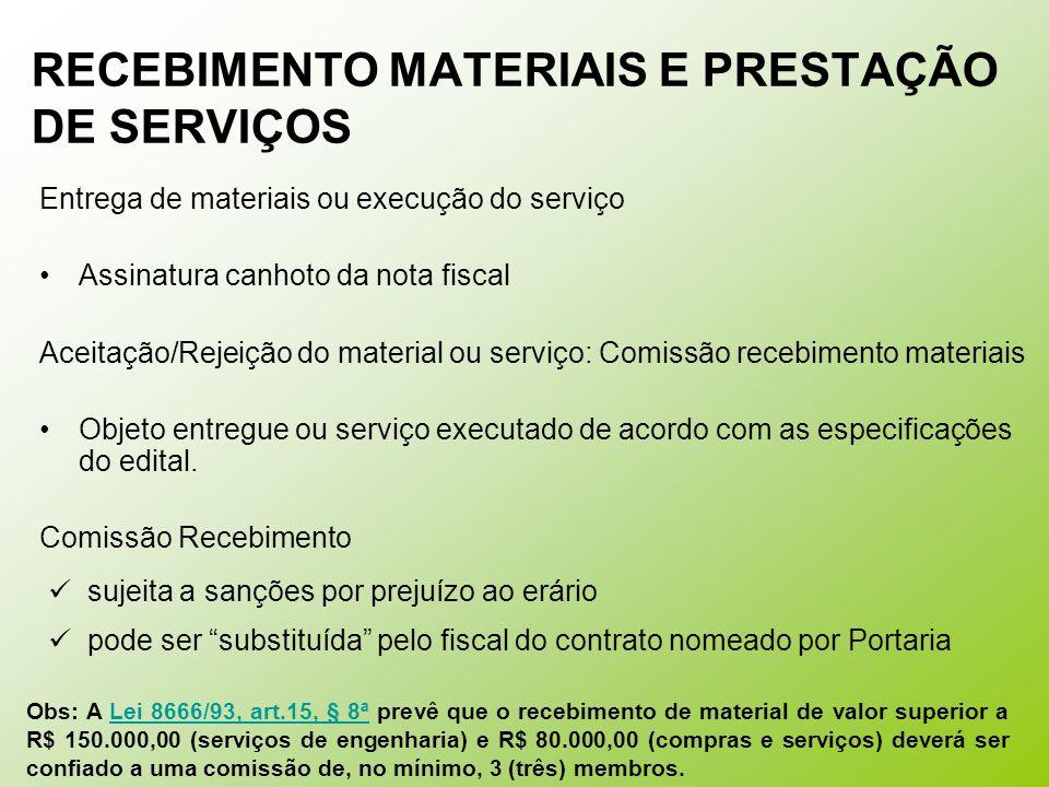 RECEBIMENTO MATERIAIS E PRESTAÇÃO DE SERVIÇOS