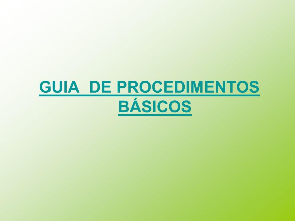 GUIA DE PROCEDIMENTOS BÁSICOS
