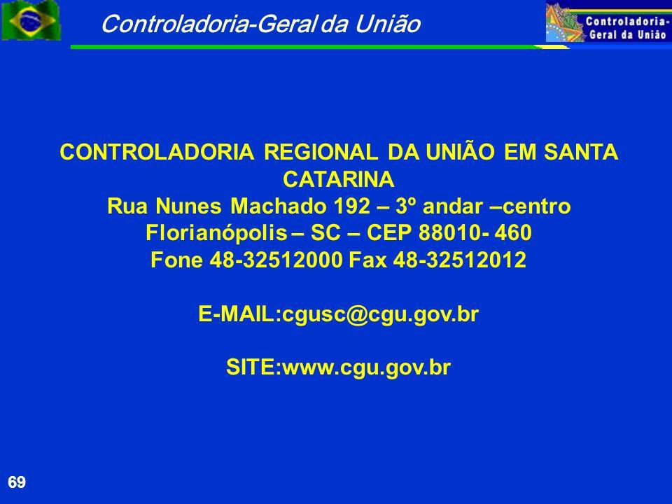 CONTROLADORIA REGIONAL DA UNIÃO EM SANTA CATARINA