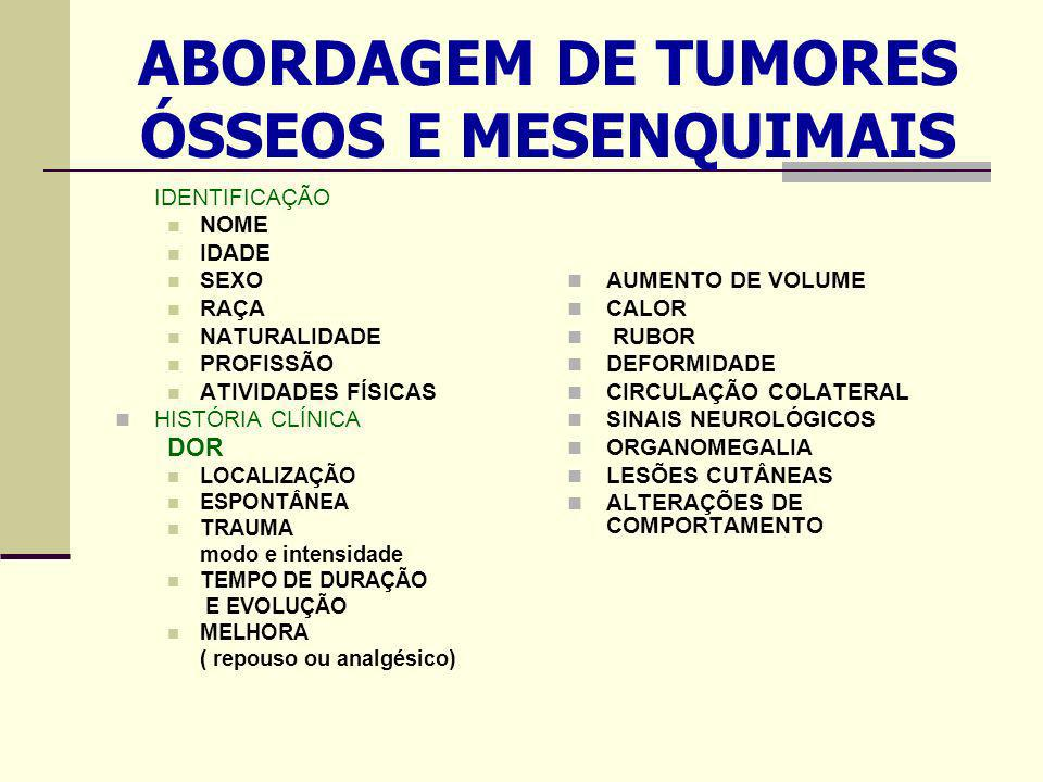 ABORDAGEM DE TUMORES ÓSSEOS E MESENQUIMAIS