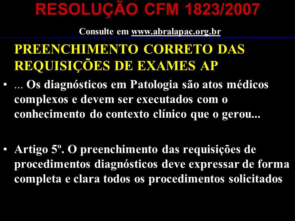 RESOLUÇÃO CFM 1823/2007 Consulte em www.abralapac.org.br