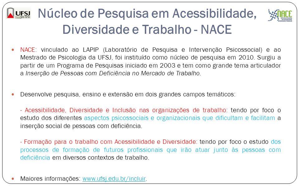Núcleo de Pesquisa em Acessibilidade, Diversidade e Trabalho - NACE
