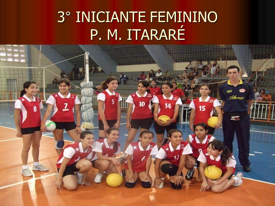 3° INICIANTE FEMININO P. M. ITARARÉ