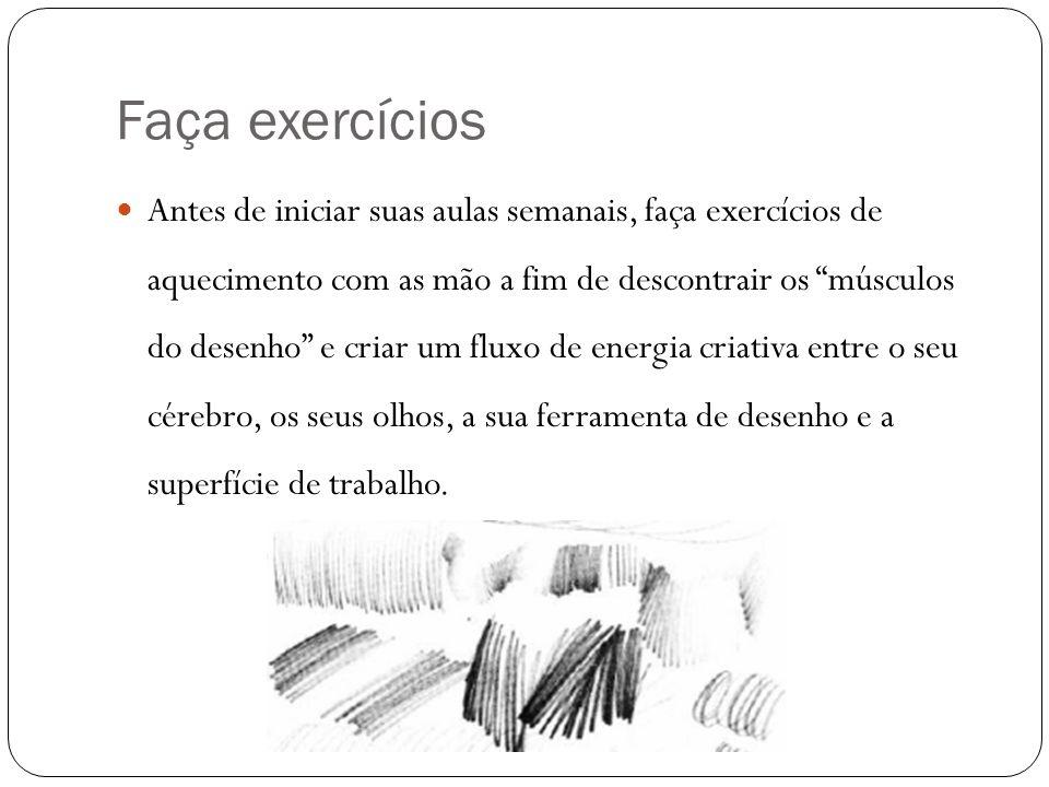 Faça exercícios