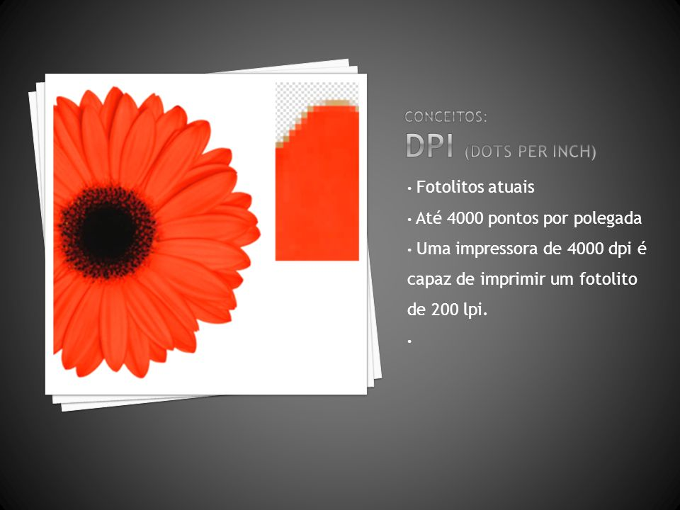 Conceitos: DPI (dots per inch)