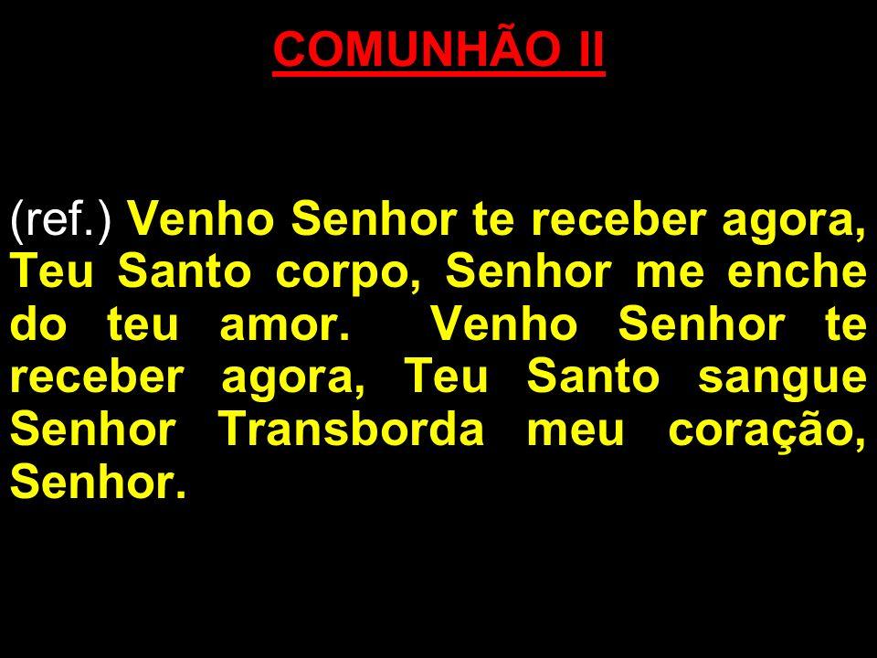 COMUNHÃO II