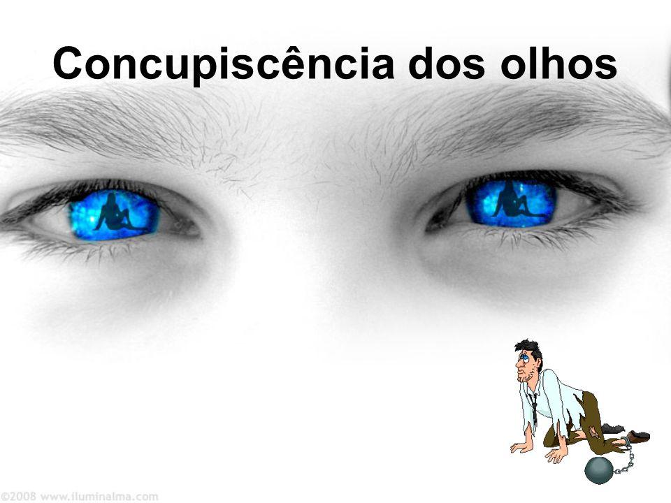 Concupiscência dos olhos