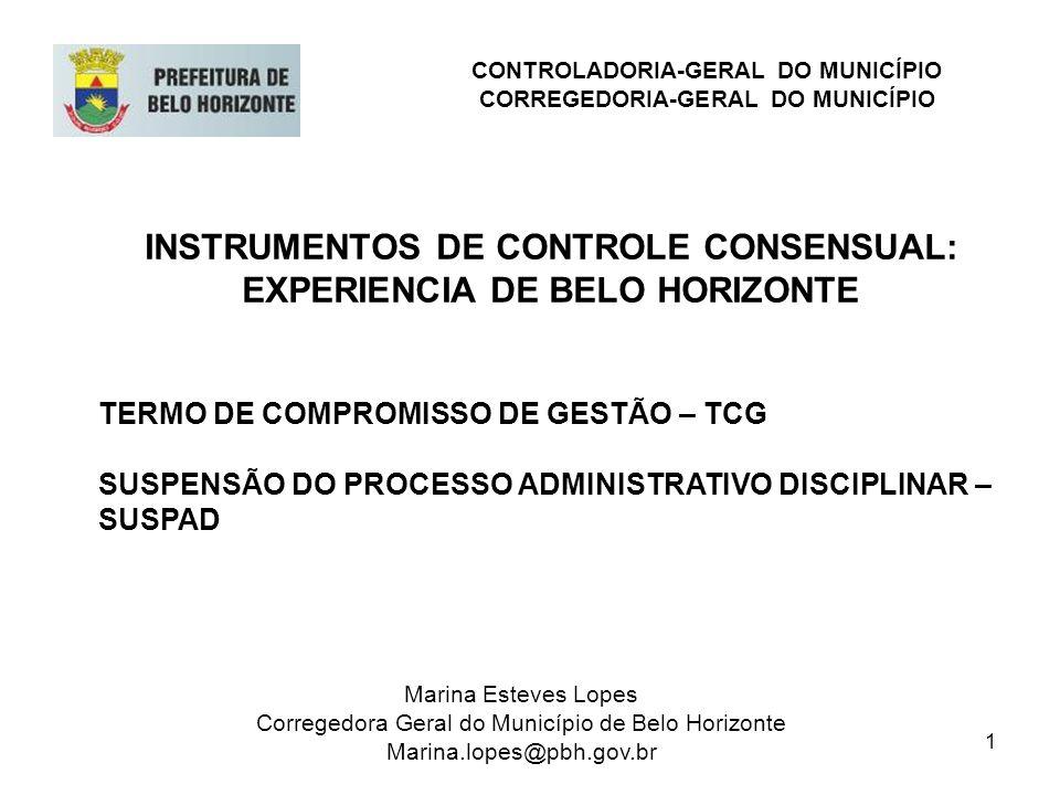 INSTRUMENTOS DE CONTROLE CONSENSUAL: EXPERIENCIA DE BELO HORIZONTE