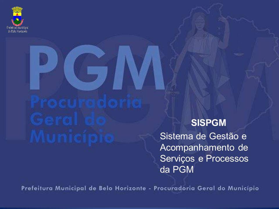 SISPGM Sistema de Gestão e Acompanhamento de Serviços e Processos da PGM