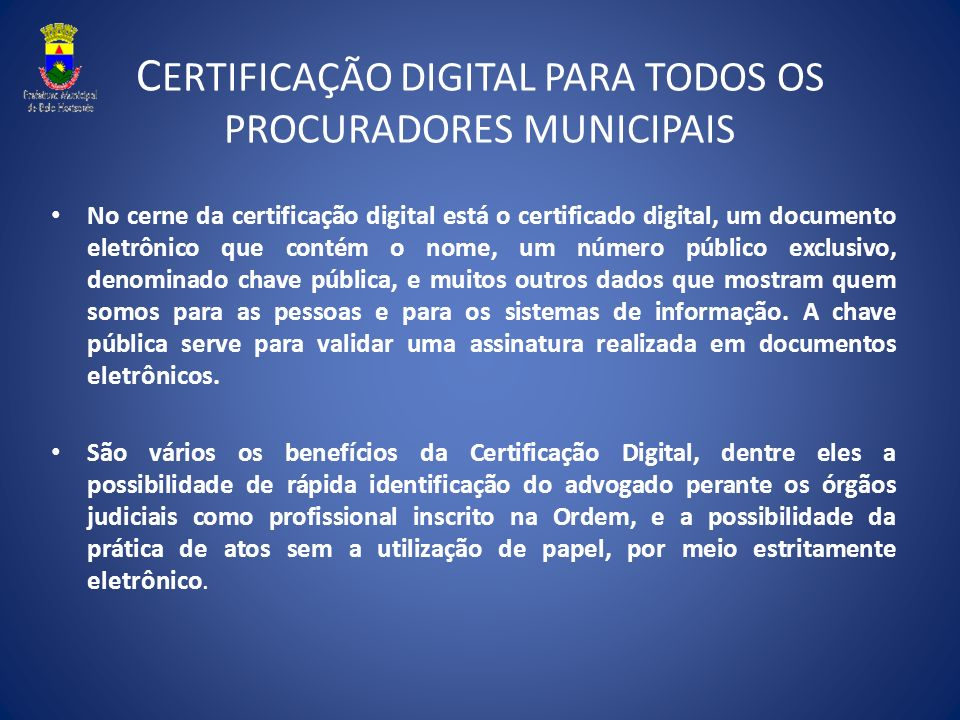 CERTIFICAÇÃO DIGITAL PARA TODOS OS PROCURADORES MUNICIPAIS
