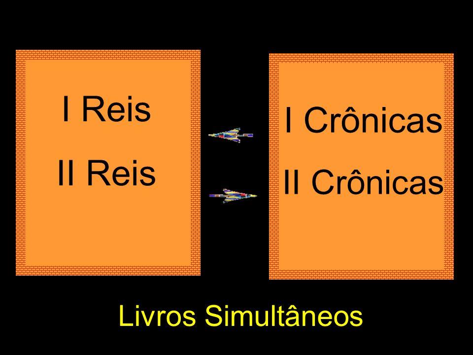 I Reis II Reis I Crônicas II Crônicas Livros Simultâneos