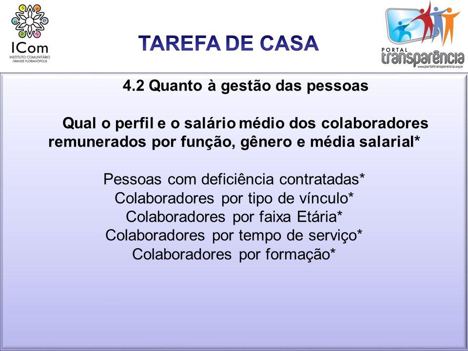 TAREFA DE CASA 4.2 Quanto à gestão das pessoas