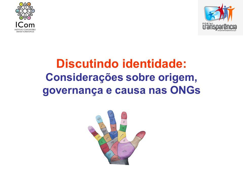 Discutindo identidade: Considerações sobre origem, governança e causa nas ONGs