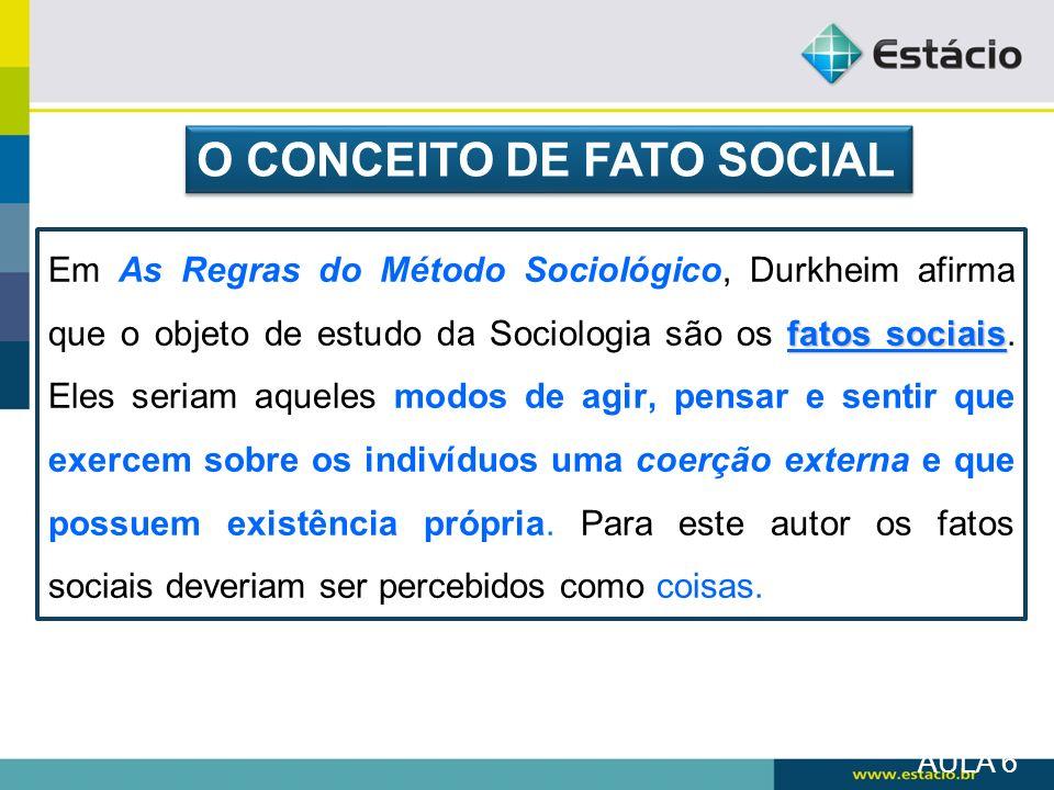 O CONCEITO DE FATO SOCIAL