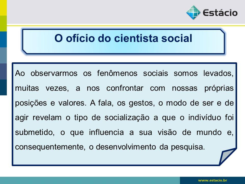 O ofício do cientista social