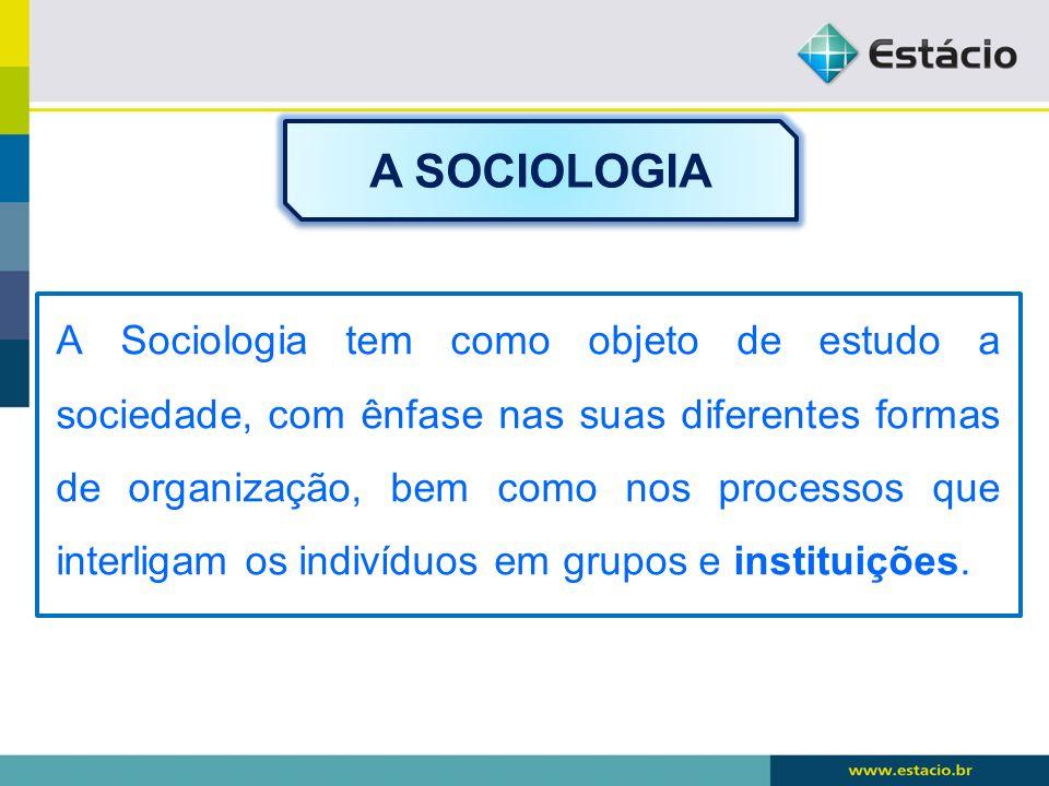 A SOCIOLOGIA