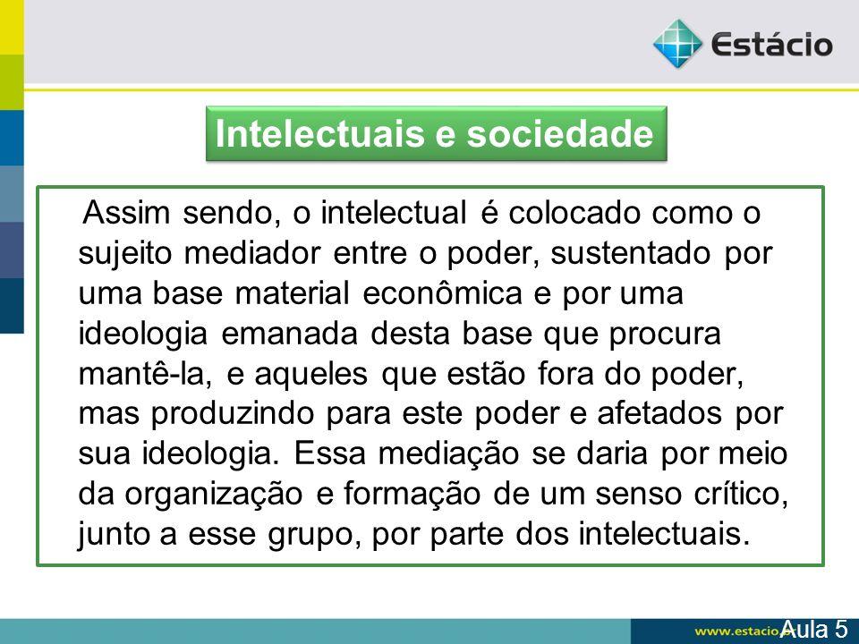 Intelectuais e sociedade