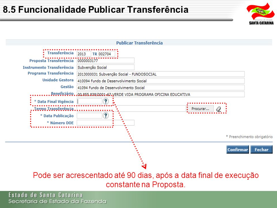 8.5 Funcionalidade Publicar Transferência