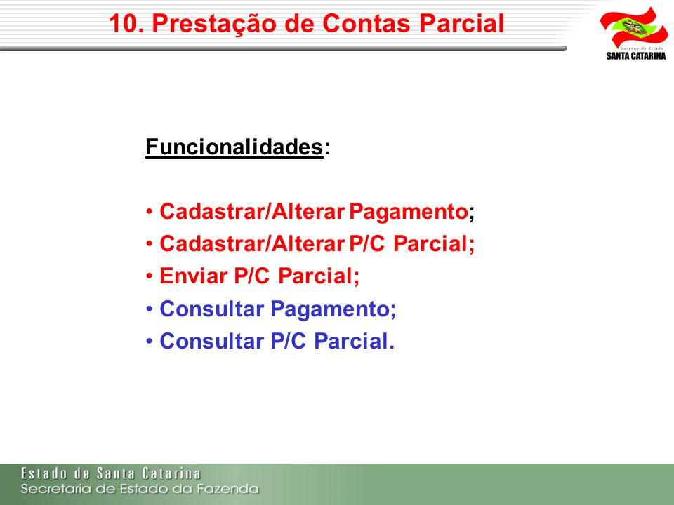 10. Prestação de Contas Parcial