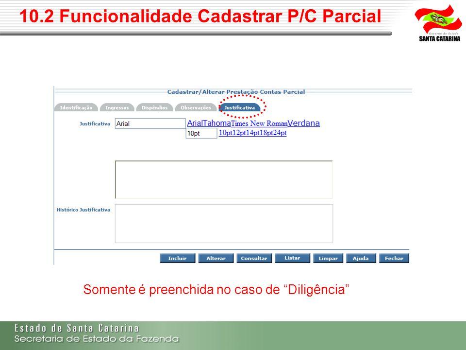 10.2 Funcionalidade Cadastrar P/C Parcial