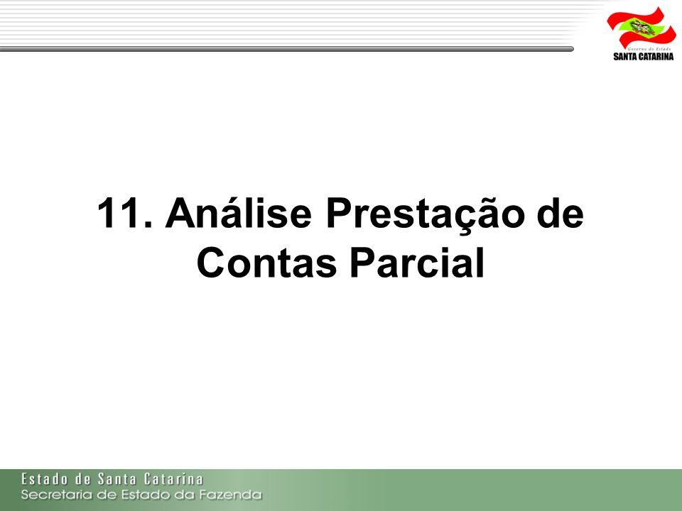 11. Análise Prestação de Contas Parcial