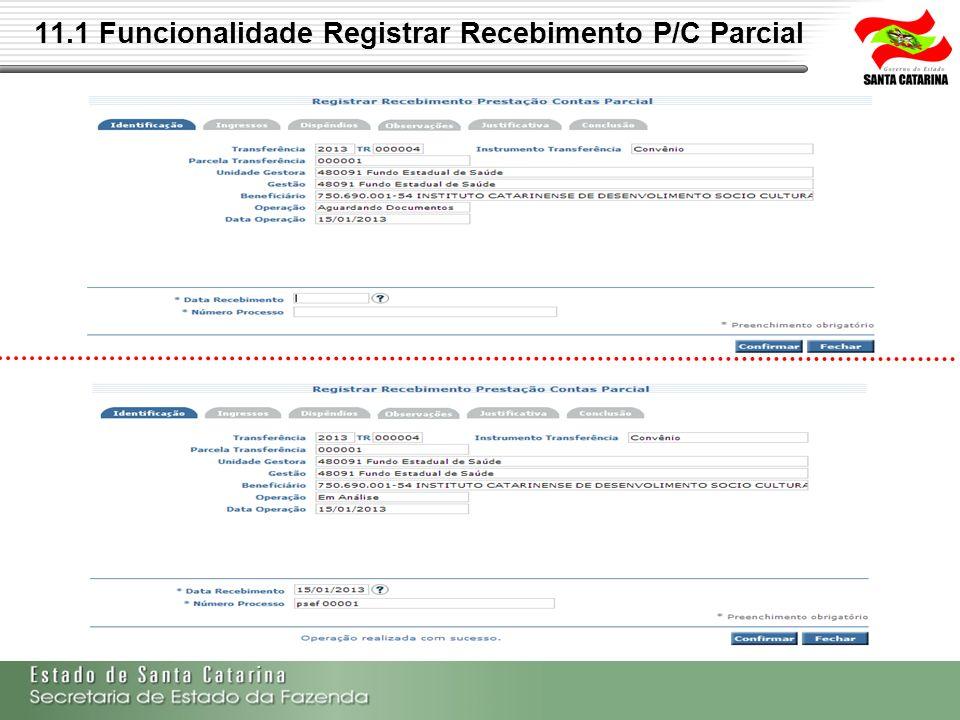 11.1 Funcionalidade Registrar Recebimento P/C Parcial