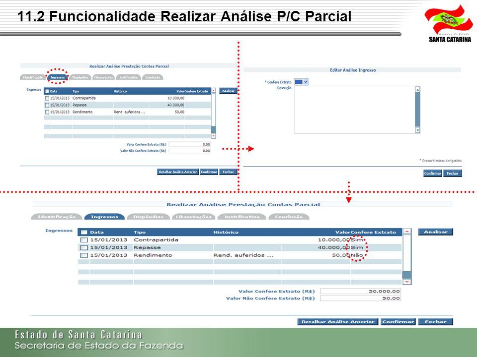 11.2 Funcionalidade Realizar Análise P/C Parcial