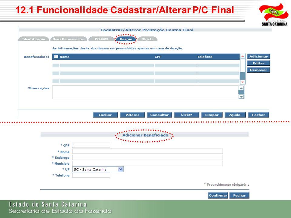 12.1 Funcionalidade Cadastrar/Alterar P/C Final