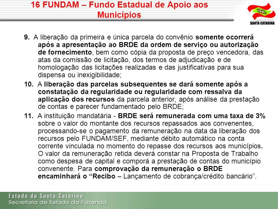 16 FUNDAM – Fundo Estadual de Apoio aos Municípios