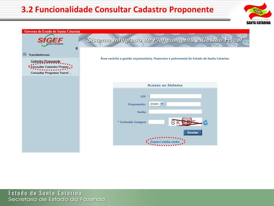3.2 Funcionalidade Consultar Cadastro Proponente