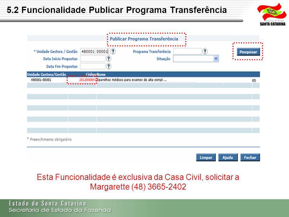 5.2 Funcionalidade Publicar Programa Transferência