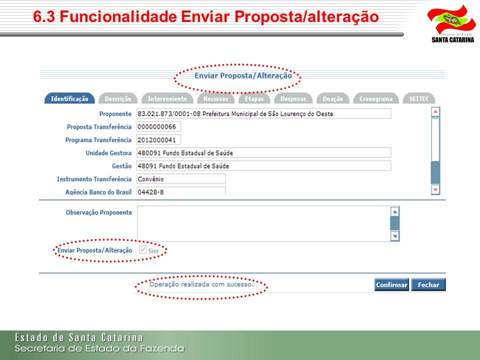 6.3 Funcionalidade Enviar Proposta/alteração